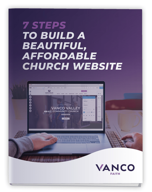 7 Steps To Build A Beautiful, Affordable Church Website