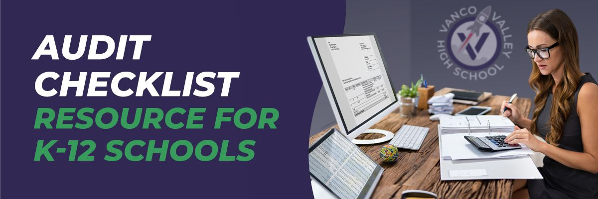 The Audit Checklist for K-12 Schools