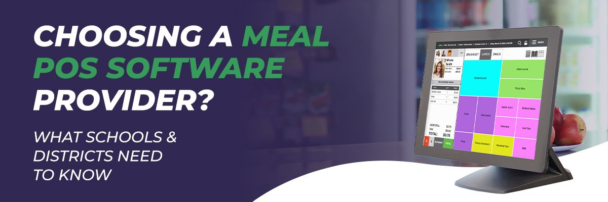 Choosing a Meal POS Software Provider?