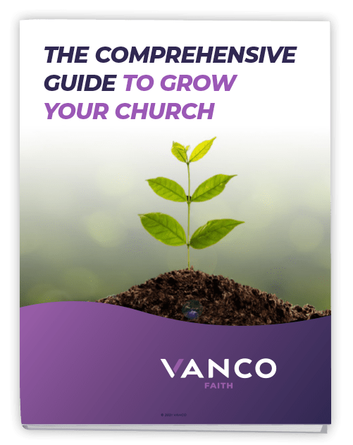The Comprehensive Guide to Grow Your Church