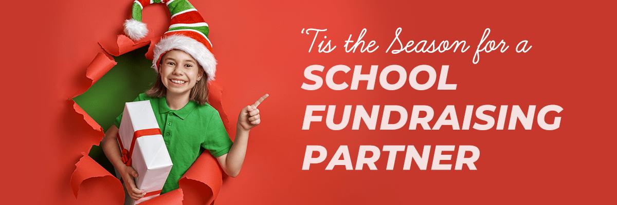 'Tis the Season for a School Fundraising Partner