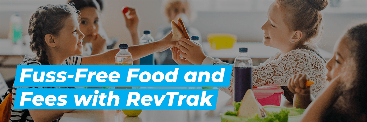 Fuss-Free Food and Fees with Revtrak