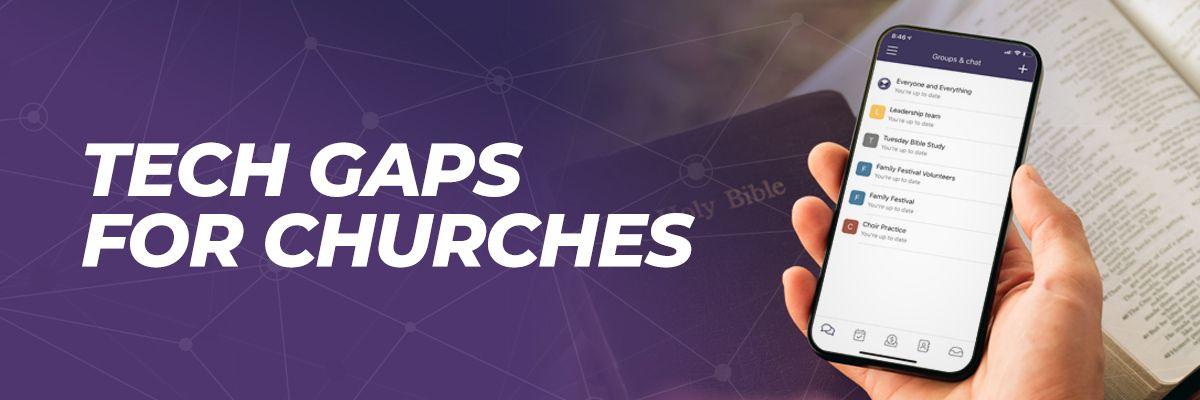 Tech Gaps for Churches