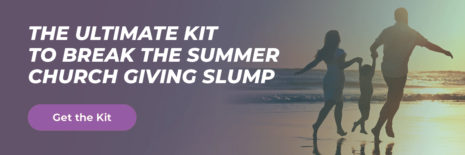 The Ultimate Kit to Break the Summer Church Giving Slump